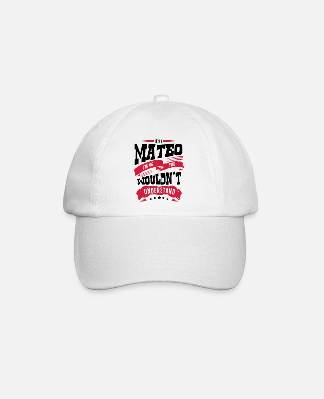 Mateo Caps & Hats - mateo name thing you wouldnt understand - Baseball Cap white/white