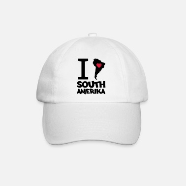 Südamerika i love south amerika 002 - Baseball Cap