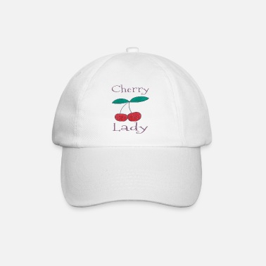 Cherry Cherry Lady / Fruits / Sayings / Trend - Baseball Cap