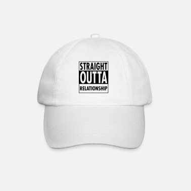 Relationship Straight Outta Relationship - Cappello con visiera
