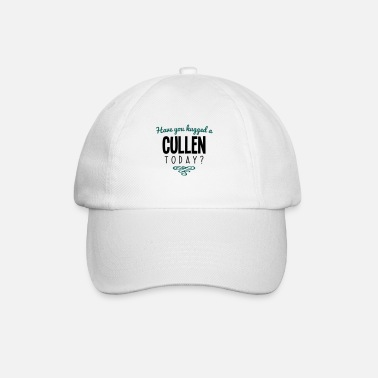 Cullen have you hugged a cullen name today - Baseball Cap
