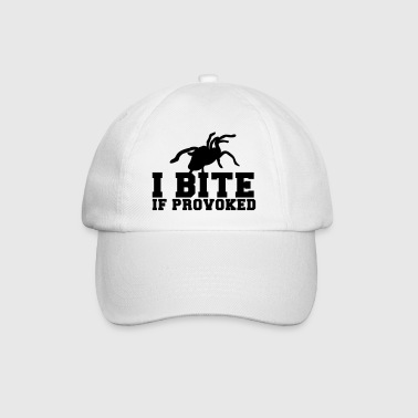 Provoke I BITE if PROVOKED with tarantula spider - Baseball Cap