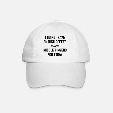 Offensiv Coffee & Middle Fingers Funny Quote - Baseballcap