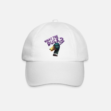 What The Duck?! - Baseball Cap