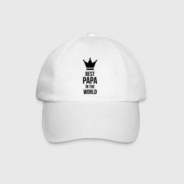 Best Papa in the world ! - Baseball Cap