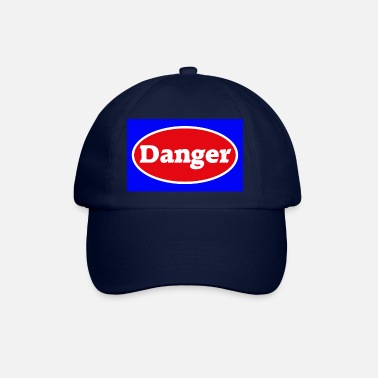 Danger Danger danger caution - Baseball Cap