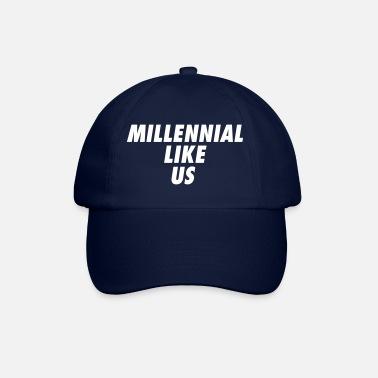 70a251f93dd92 Us Millennial Like Us! - Gorra béisbol