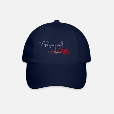 All you need is Coffee - coffee knows - Baseball Cap