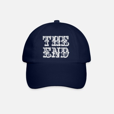 End the end | The end - Baseball Cap