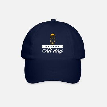 Since Underwear Throughout The Day In Your Pajamas! - Baseball Cap