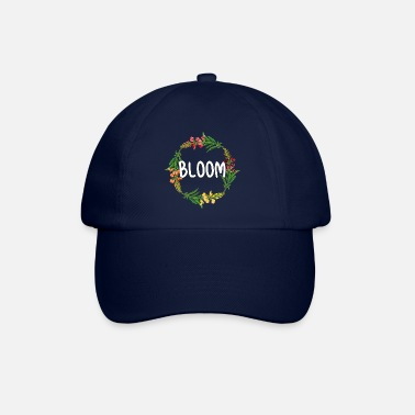 Bloom Bloom - Baseball Cap