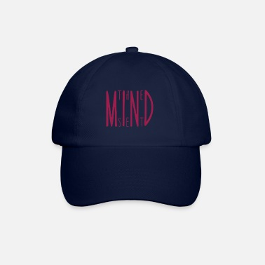 Mind Set the mind set - Baseball Cap
