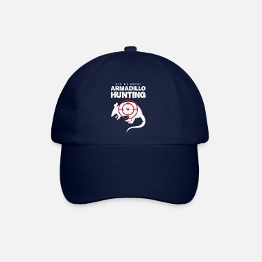 Hunting Ask Me About Armadillo Hunting Hunter Gift product - Baseball Cap