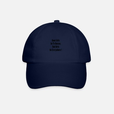 Bad girls - Baseball Cap