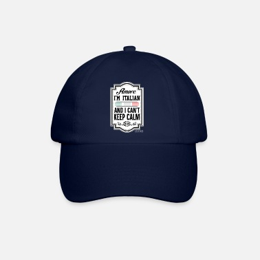 Amore I'm Italian and I can't keep calm, Coevan ™ - Baseball Cap