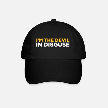 Horns I'm The Devil In Disguise - Baseball Cap