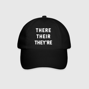 There Their They're Funny Quote - Baseball Cap