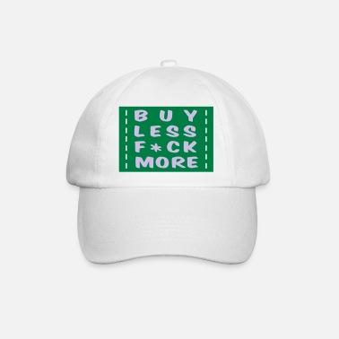 Shopping buy less fuck more 2 - Baseball kasket