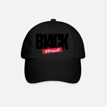 BLACK & PROUD - Casquette baseball