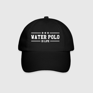 Waterpolo Water Polo is life - Casquette classique