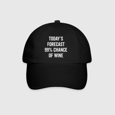 Chance Of Wine Funny Quote - Baseball Cap