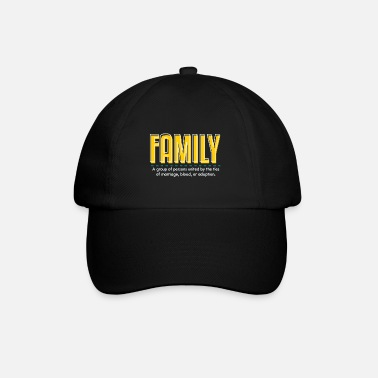 Family With Several Family is family - Baseball Cap