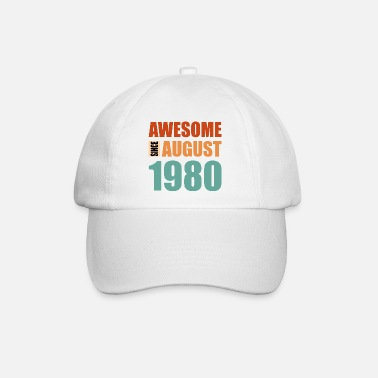 Awesome Awesome Since August 1980 40. Geburtstag T-Shirt - Baseball Cap