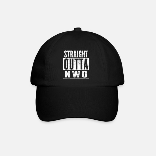 New World Order Caps & Hats - STRAIGHT OUTTA NWO funny conspiracy shirt - Baseball Cap black/black