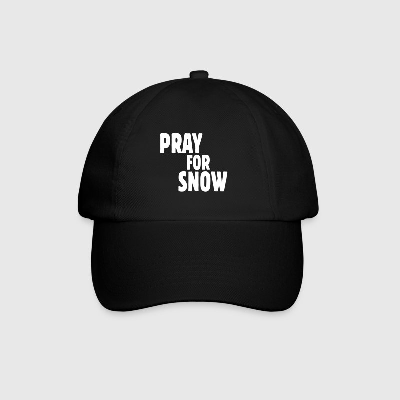 pray for snow - Baseballkappe