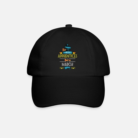Gift Idea Caps & Hats - Best Apprentices are Born in March Gift Idea - Baseball Cap black/black