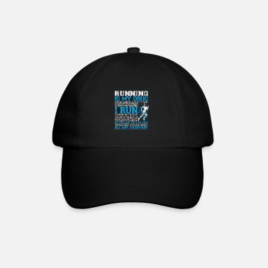 Running Running is My Drug - Baseball Cap