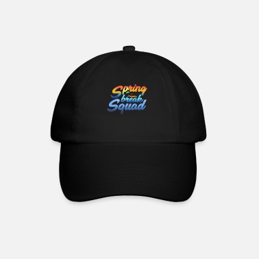 Spring Break Spring Break - Baseball Cap
