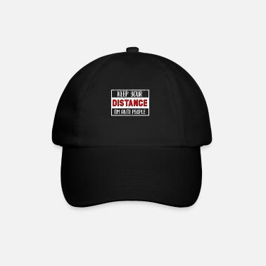 Social Keep my distance I'm against people - single course - Baseball Cap
