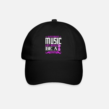 Buy Without Music, Life Would Be A Mistake - Baseball Cap