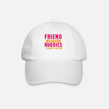 Best Friends Best friends best friends - Baseball Cap