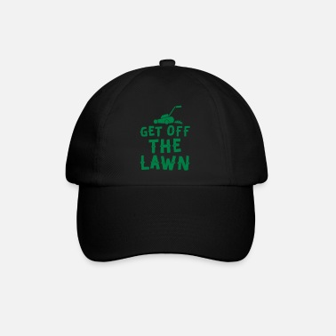 Lawn get off the lawn with lawn mower - Baseball Cap