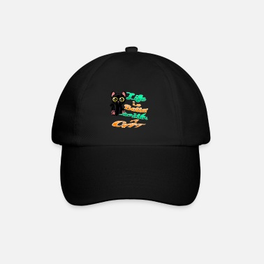 Life is nicer with cats - Baseball Cap