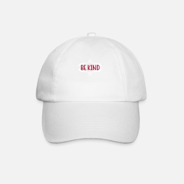 Kind Kindness Be Kind - Baseball Cap