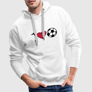 I love football - Bluza męska Premium z kapturem