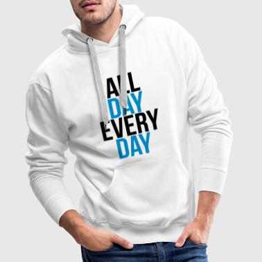 all day every day - Sweat-shirt à capuche Premium pour hommes