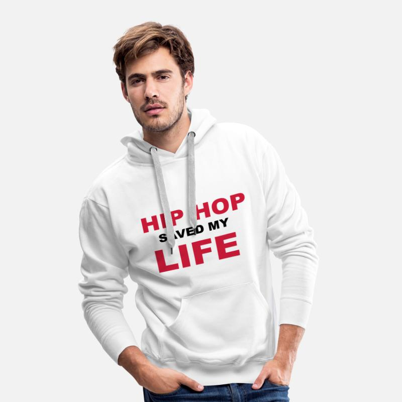 Hip Hop Hoodies & Sweatshirts - Hip Hop Saved My Life - Men's Premium Hoodie white