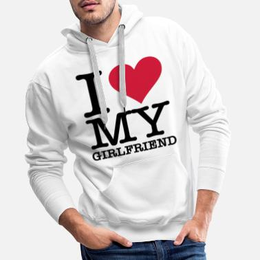 I Love I Love My Girlfriend - Miesten premium-huppari