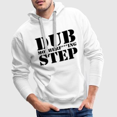 Dubstep Mother Clean - Sweat-shirt à capuche Premium pour hommes
