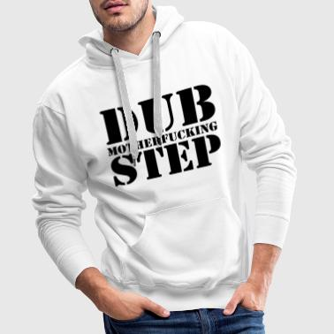 Dubstep Dubstep Mother - Männer Premium Hoodie