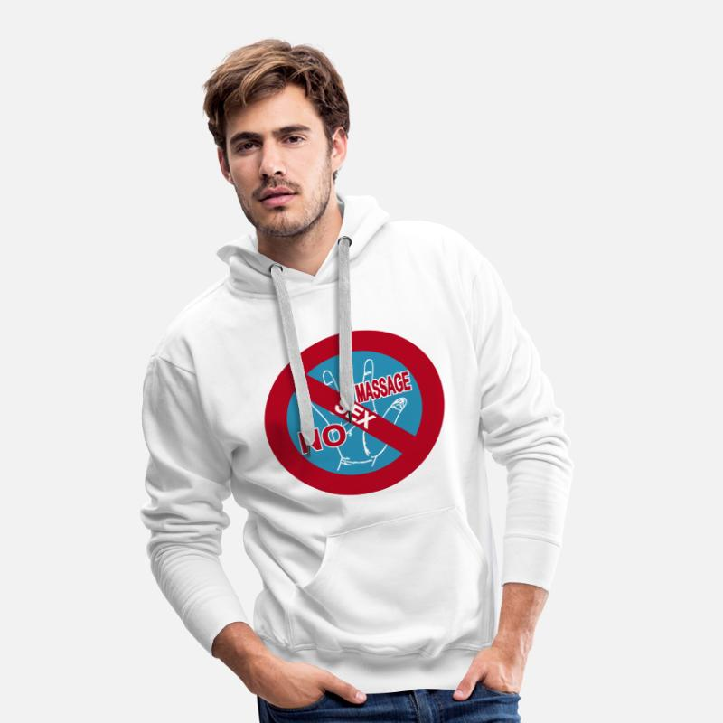 Massage Hoodies & Sweatshirts - NO Sex Massage Sign - Men's Premium Hoodie white