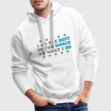 Auntie I Am The Best In The World At What I Do - Men's Premium Hoodie