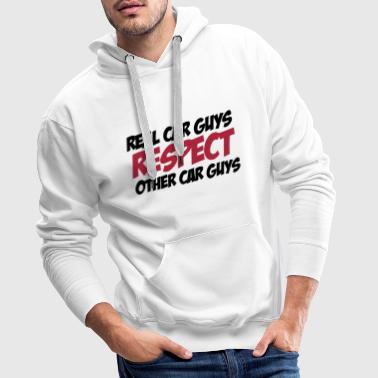 Real car guys respect other car guys - Männer Premium Hoodie