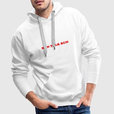 Run Talk Run - Men's Premium Hoodie