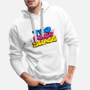 Swagg TOO MUCH SWAGG graffiti - Men's Premium Hoodie