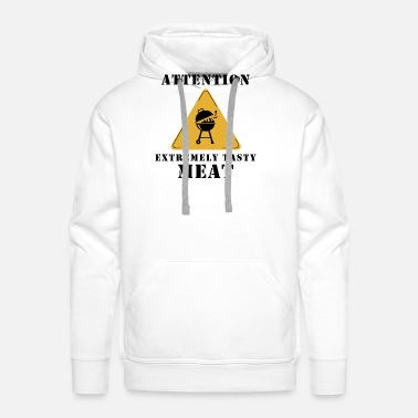 Grillmeister Attention extremely tasty meat - Männer Premium Hoodie